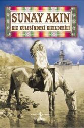 İş Bankası Kültür Yayınları - Kız Kulesindeki Kızılderili İş Bankası Kültür Yayınları