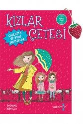 Yakamoz Yayınevi - Kızlar Çetesi 1 Carlotta ve Yeni Dostluklar Yakamoz Yayınları