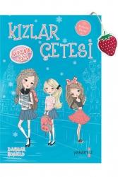 Yakamoz Yayınevi - Kızlar Çetesi 2 Sevginin Gücü Yakamoz Yayınları