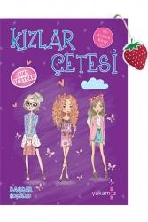 Yakamoz Yayınevi - Kızlar Çetesi 3 Sıkı Dostlar Yakamoz Yayınları