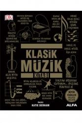 Alfa Yayınları - Klasik Müzik Kitabı (Ciltli) Alfa Yayınları