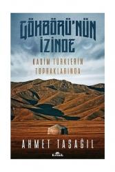 Kronik Kitap - Kronik Kitap Gökbörünün İzinde Kadim Türklerin Topraklarında