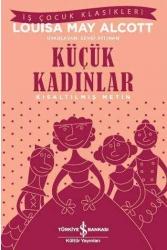 İş Bankası Kültür Yayınları - Küçük Kadınlar Kısaltılmış Metin İş Bankası Kültür Yayınları