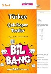 Kültür Yayıncılık - Kültür Yayıncılık 5. Sınıf Türkçe Bil Bang Çek Kopar Testler
