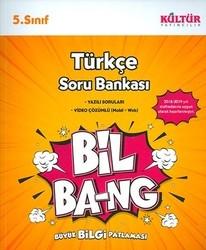 Kültür Yayıncılık - Kültür Yayıncılık 5. Sınıf Türkçe Bil Bang Soru Bankası