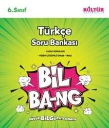 Kültür Yayıncılık - Kültür Yayıncılık 6. Sınıf Türkçe Bil Bang Soru Bankası