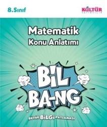 Kültür Yayıncılık - Kültür Yayıncılık 8. Sınıf Matematik Bil Bang Konu Anlatım