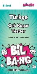 Kültür Yayıncılık - Kültür Yayıncılık 8. Sınıf Türkçe Bil Bang Çek Kopar Testler