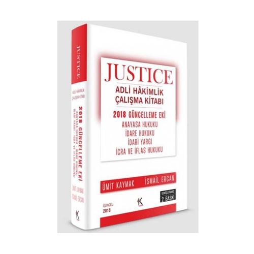 Kuram Kitap JUSTICE Adli Hakimlik Çalışma Kitabı 2018 Güncelleme Eki 2. Baskı