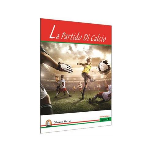 La Partido Di Calcio İtalyanca Hikayeler - Kapadokya Yayınları