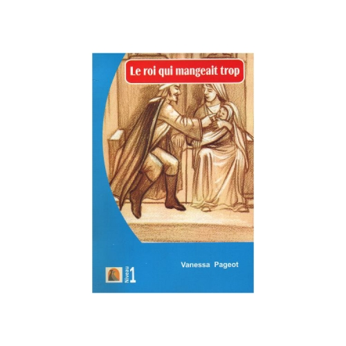 Le Roi Qui Mangeait Trop Vanessa Pageot - Kapadokya Yayınları