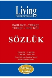 Living English Dictionary - Living Gold İngilizce-Türkçe Türkçe-İngilizce Sözlük Living English Dictionary