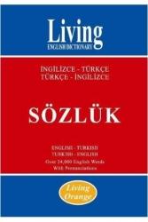 Living English Dictionary - Living Orange İngilizce-Türkçe Türkçe-İngilizce Sözlük Living English Dictionary