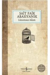 İş Bankası Kültür Yayınları - Lüzumsuz Adam İş Bankası Kültür Yayınları