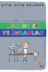 Günışığı Kitaplığı - Makineler ve İnsanlar Çıtır Çıtır Felsefe Dizisi Günışığı Kitaplığı