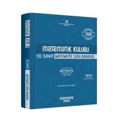 Matematik Kulübü - Matematik Kulübü 10. Sınıf Matematik Soru Bankası