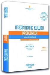 Matematik Kulübü - Matematik Kulübü Tamamı Ayrıntılı Çözümlü Problemler