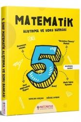 Matematus Yayınları - Matematus Yayınları 5. Sınıf Matematik Alıştırma ve Soru Bankası