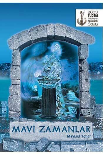 Tudem Yayınları - Mavi Zamanlar Tudem Yayınları