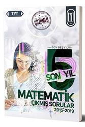 MEG Yayınları - MEG Yayınları TYT Matematik Son 5 Yıl Çözümlü Çıkmış Sorular