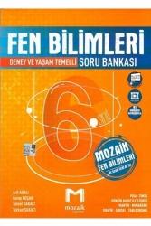 Mozaik Yayınları - Mozaik Yayınları 6. Sınıf Fen Bilimleri Soru Bankası