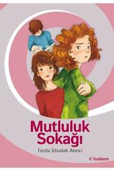 Tudem Yayınları - Mutluluk Sokağı - Tudem Yayınları
