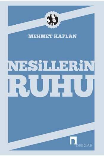 Dergah Yayınları - Nesillerin Ruhu Dergah Yayınları