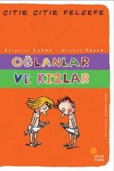 Günışığı Kitaplığı - Oğlanlar ve Kızlar Çıtır Çıtır Felsefe Dizisi Günışığı Kitaplığı