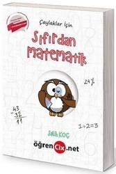 Öğrencix Yayınları - Öğrencix Yayınları Çaylaklar İçin Tamamı Video Çözümlü Sıfırdan Matematik