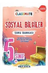 Okyanus Yayınları - Okyanus Yayınları 5. Sınıf Classmate Sosyal Bilgiler Soru Bankası