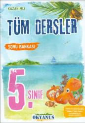Okyanus Yayınları - Okyanus Yayınları 5. Sınıf Tüm Dersler Soru Bankası