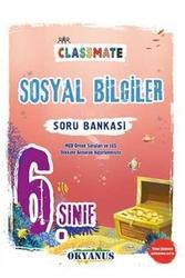 Okyanus Yayınları - Okyanus Yayınları 6. Sınıf Classmate Sosyal Bilgiler Soru Bankası