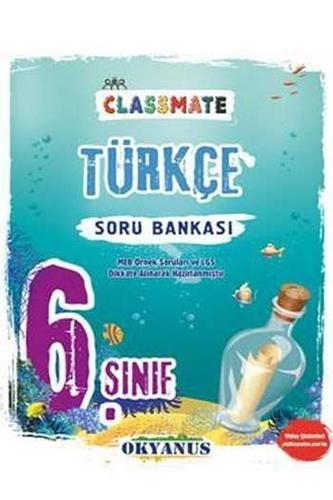 Okyanus Yayınları 6. Sınıf Classmate Türkçe Soru Bankası