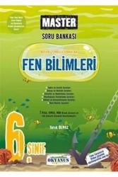 Okyanus Yayınları - Okyanus Yayınları 6. Sınıf Fen Bilimleri Master Soru Bankası