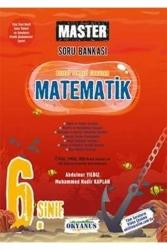 Okyanus Yayınları - Okyanus Yayınları 6. Sınıf Matematik Master Soru Bankası