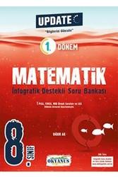Okyanus Yayınları - Okyanus Yayınları 8. Sınıf 1. Dönem Matematik Update İnfografik Destekli Soru Bankası