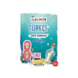 Okyanus Yayınları - Okyanus Yayınları 8. Sınıf Classmate Türkçe Soru Bankası