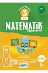 Okyanus Yayınları - Okyanus Yayınları 8. Sınıf Matematik 3 Nesil Soru Bankası