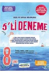 Okyanus Yayınları - Okyanus Yayınları 8. Sınıf Sözel ve Sayısal Bölümlerle 5'li Deneme