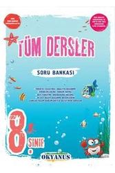 Okyanus Yayınları - Okyanus Yayınları 8. Sınıf Tüm Dersler Soru Bankası