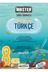 Okyanus Yayınları - Okyanus Yayınları 8. Sınıf Türkçe Master Soru Bankası