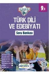 Okyanus Yayınları - Okyanus Yayınları 9. Sınıf Iceberg Türk Dili Ve Edebiyatı Soru Bankası