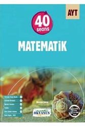Okyanus Yayınları - Okyanus Yayınları AYT 40 Seans Matematik Soru Bankası