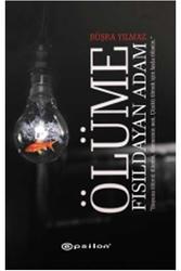 Epsilon Yayınevi - Ölüme Fısıldayan Adam Epsilon Yayınları