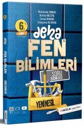 Öncelik Yayınları - Öncelik Yayınları 6. Sınıf Deha Fen Bilimleri Soru Bankası