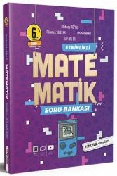 Öncelik Yayınları - Öncelik Yayınları 6. Sınıf Etkinlikli Matematik Soru Bankası