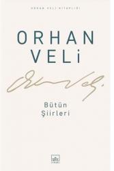 İthaki Yayınları - Orhan Veli - Bütün Şiirleri İthaki Yayınları