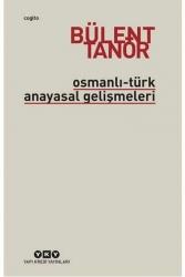 Yapı Kredi Yayınları - Osmanlı Türk Anayasal Gelişmeleri Yapı Kredi Yayınları
