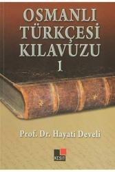 Kesit Yayınları - Osmanlı Türkçesi Kılavuzu 1 Kesit Yayınları