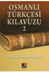 Kesit Yayınları - Osmanlı Türkçesi Kılavuzu 2 Kesit Yayınları